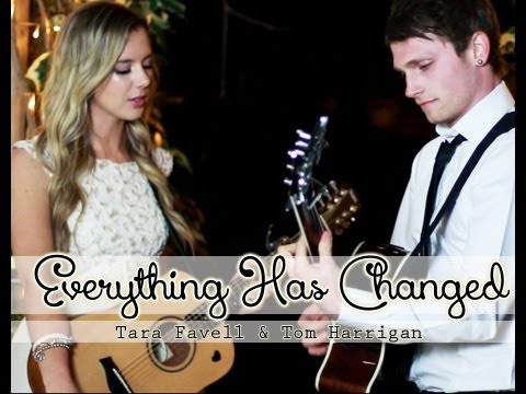 Everything Has Changed (Cover) - Tara Favell & Tom Harrigan