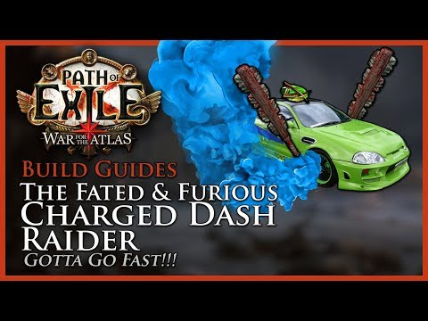 Path of Exile [3.3]: The Fated & Furious Charged Dash Raider - Build Guide