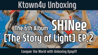 [Ktown4u Unboxing] SHINee - 6th Album ['The STORY of LIGHT' EP.2] 샤이니 6집 언박싱