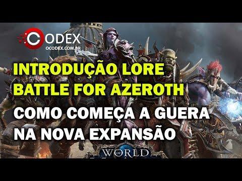 Cenários de Introdução de Battle for Azeroth LORE - World of Warcraft SPOILERS