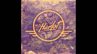 We Are Harlot - We Are Harlot (FULL ALBUM STREAM)