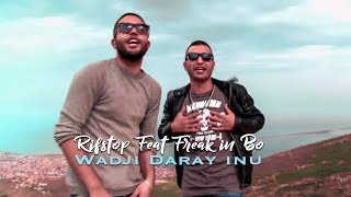 Rifstop Feat Freak in Bo Wadji Daray inu [ CLIP OFFICIEL ] 2015
