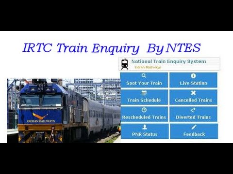 Irctc Train Enquiry By National Train Enquiry System Ntes