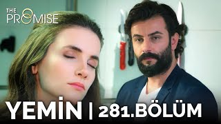 Yemin 281. Bölüm | The Promise Season 3 Episode 281
