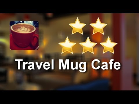 Travel Mug Cafe Winnipeg  Exceptional  5 Star Review by Wesley H.