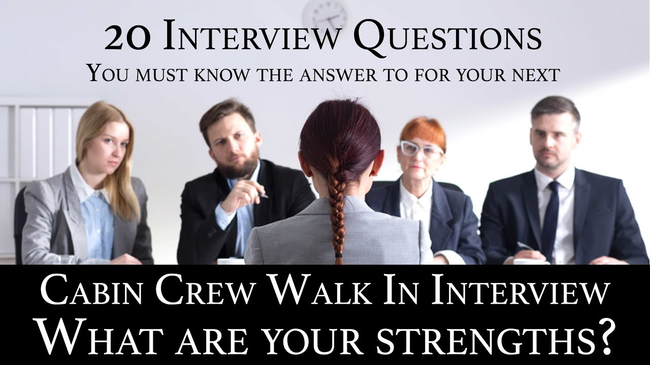 Cabin Crew Recruitment Interview Qu0026A #05 What Are Your Strengths?