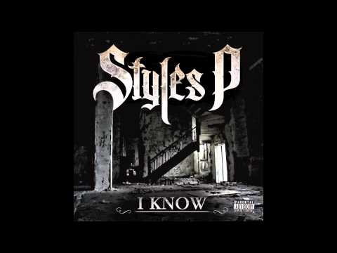 "Styles P ""I Know"""