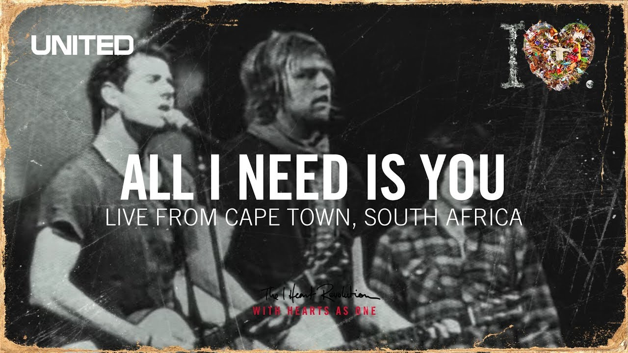 all-i-need-is-you-iheart-revolution-hillsong-united