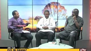 ISIS In Ghana? - AM Talk on Joy News (28-8-15)