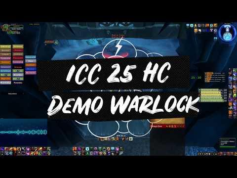 World Of Warcraft | Demo Warlock ICC 25 HC | WOTLK POV PVE 3.3.5