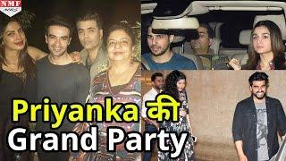 Priyanka Chopra ने Host की Grand Party पहुंचे कई Bollywood  Celebs | Karan, Alia