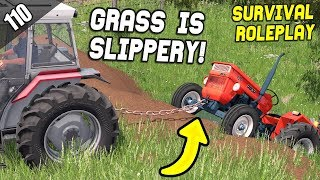 GRASS IS DANGEROUSLY SLIPPERY! -  Survival Roleplay | Episode 110