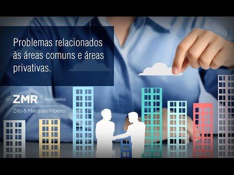 ZMR Advogados - Problemas Relacionados às Áreas Comuns e Áreas Privativas