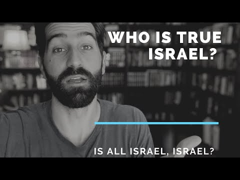 """Who Is True Israel? Because """"Not All Israel Is Israel"""""""