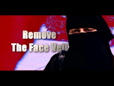 Remove the NIQAB, it is Banned.... !!! MUST WATCH