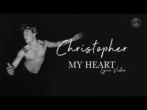 Christopher - My Heart - Lyric   6CAST
