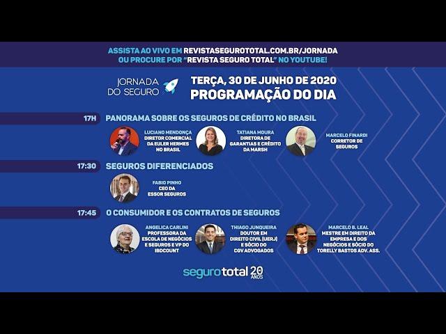 JORNADA DO SEGURO - PANORAMA DOS SEGUROS DE CRÉDITO, O CONSUMIDOR E OS CONTRATOS SECURITÁRIOS