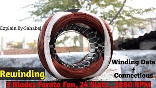 Rewinding 3 Blades Farata fan 24 Sltos, 2880 RPM , With Connection & Winding Data YouTube Videos