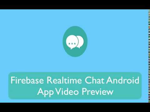 Firebase Chat Android App Source Code Video Preview