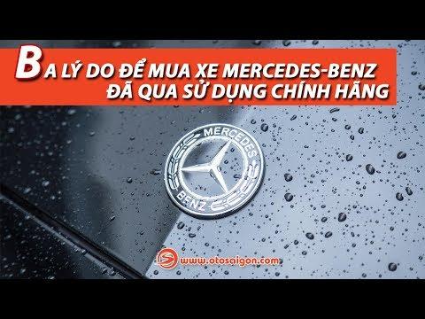 Ba lý do để mua Xe đã qua sử dụng chính hãng của Mercedes-Benz