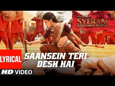 Lyrical Video: Saansein Teri Desh Hai   Syeraa   Chiranjeevi   Amitabh Bachchan  Ram Charan