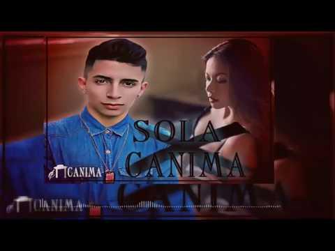 SOLA-CANIMA (AUDIO OFICIAL)