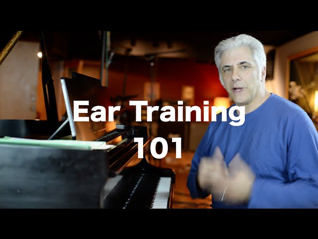 How To Develop The World's Greatest Ear Part 1