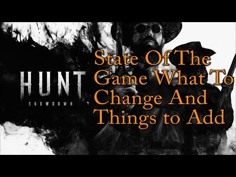 State Of The Game What To Change And Things to Add