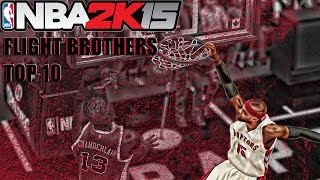 Nba2k15 - flight brothers (vince carter tmac) top 10 dunks of the season