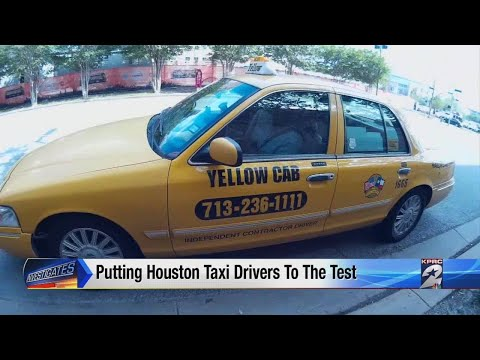 Putting Houston Taxi Drivers To The Test