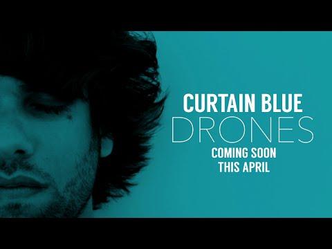 CURTAINBLUE DRONES EP TEASER