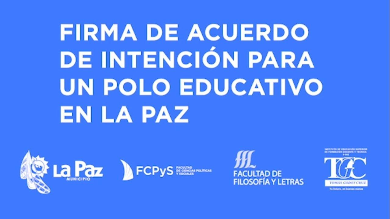 La Paz firma convenio para crear polo educativo