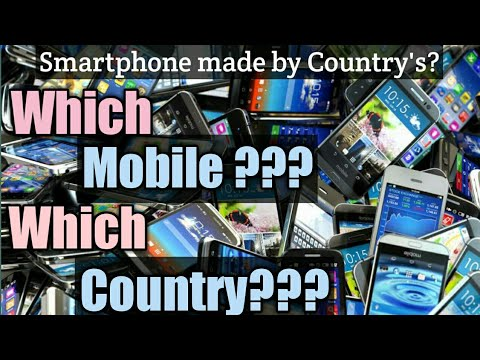Smartphones made by country | Smartphone country of origin | which mobile? Which country? |