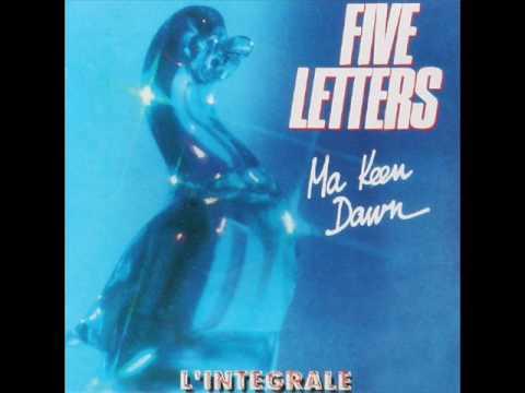 FIVE LETTERS..... Ma keen dowm / version longue         ( 1989 )