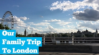 Our Family Trip To London -  Fly Family Fly