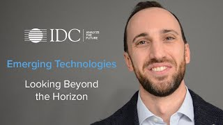 Emerging Technologies: Looking Beyond the Horizon