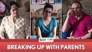 FilterCopy | Breaking Up With Parents | Ft. Apoorva Arora, Sheeba Chaddha and Major Bikramjeet