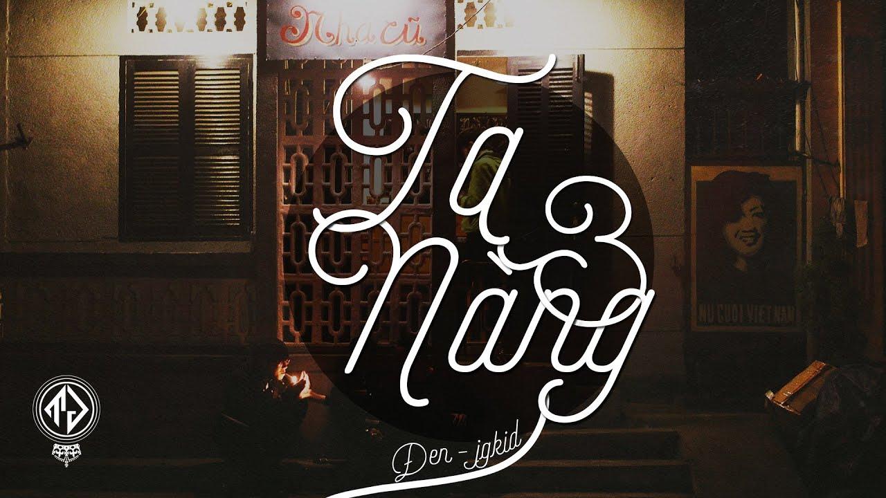 Ta và Nàng - Đen ft. JGKiD (Lyric Video)