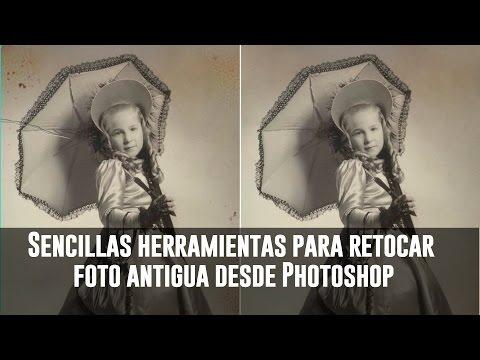 Sencillas herramientas para retocar foto antigua desde Photoshop