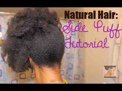 youtube natural hair style side puff tutorial hair style 7008 | hqdefault