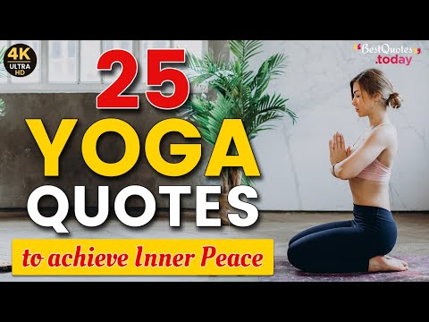 25 Best Yoga Quotes for daily motivation | Yoga Quotes | best quotes today