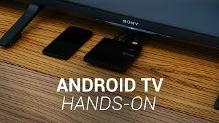 Android TV Hands-On