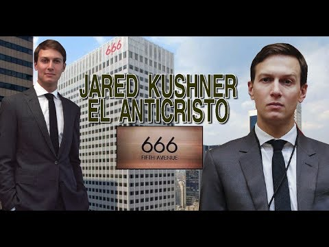JARED KUSHNER EL ANTICRISTO