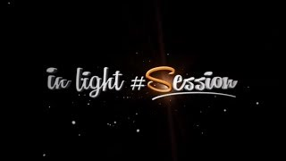 IN LIGHT #SESSION | PRESENTATION