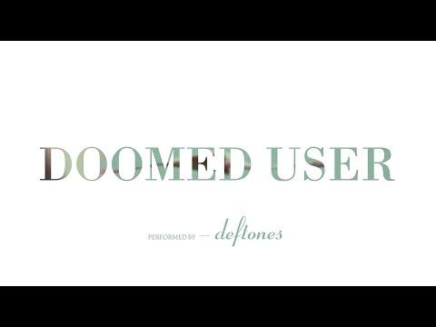 deftones---doomed-user- -lyrics-1080p