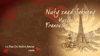 DAMIA - La Rue De Notre Amour - Chansons Françaises + Lyrics