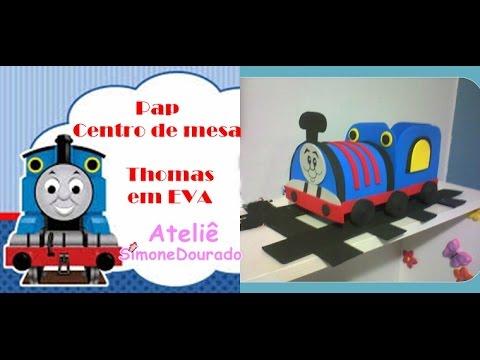 Trenzinho Thomas Em Eva Centro De Mesa Youtube