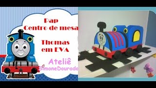 Trenzinho Thomas em EVA - Centro de mesa