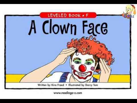 Reading AZ Level F. A Clown Face