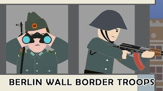 Berlin wall Border troops (Grenztruppen)